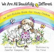 We Are All Beautifully Different by Lcswr Jennifer Kempner