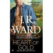 Heart of Gold by J R Ward