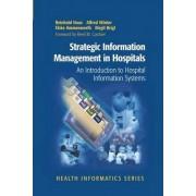 Strategic Information Management in Hospitals by Reinhold Haux