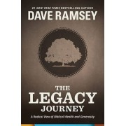 The Legacy Journey by Dave Ramsey