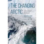 The Changing Arctic: Creating a Framework for Consensus Building and Governance Within the Arctic Council