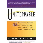 Unstoppable by Cynthia Kersey