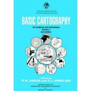 Basic Cartography Volume 1 by R. W. Anson