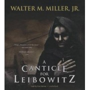 A Canticle for Leibowitz by Walter M Miller Jr