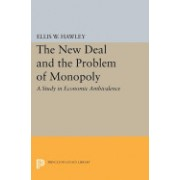 The New Deal and the Problem of Monopoly