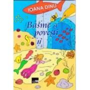 Basme si povesti vol.2 - Ioana Dinu