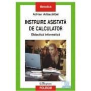 Instruire asistata de calculator - Adrian Adascalitei