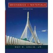 Mechanics of Materials by Roy R. Craig