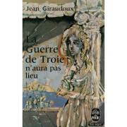 La Guerre De Troie N'aura Pas Lieu / Giraudoux, Jean