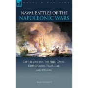 Naval Battles of the Napoleonic Wars by W H Fitchett