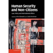 Human Security and Non-Citizens by Alice Edwards