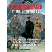 Fallschirmjager at the Gran Sasso by Oscar Gonzalez Lopez