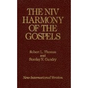 The NIV Harmony of the Gospels by Robert L. Thomas
