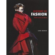 A History of Fashion: New Look to Now by June Marsh
