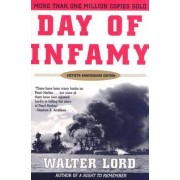 Day of Infamy, 60th Anniversary by Mr Walter Lord