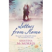 Letters From Home by Kristina McMorris