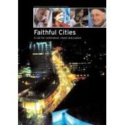 Faithful Cities by Commission on Urban Life and Faith