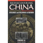 Rediscovering China by Cheng Li