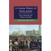 A Concise History of Poland by Jerzy Lukowski