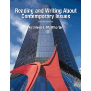 Reading and Writing about Contemporary Issues [With Access Code]
