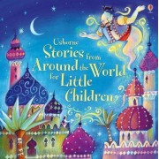 Stories from Around the World for Little Children by Various