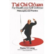 T'Ai Chi Ch'uan for Health and Self-Defense