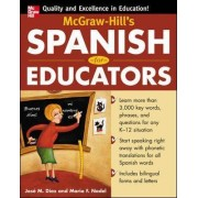McGraw-Hill's Spanish for Educators by Jose Diaz