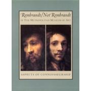 Rembrandt and Not Rembrandt by Hubert Von Sonnenburg
