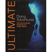 Ultimate Diving Adventures by Len Deeley