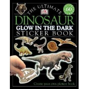 Ultimate Sticker Book: Glow in the Dark: Dinosaur by DK Publishing