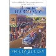 Home to Harmony by Philip Gulley