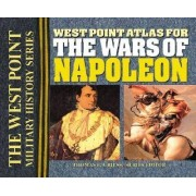 The West Point Atlas for the Wars of Napoleon by Thomas E. Greiss