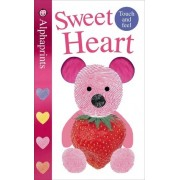Alphaprints: Sweet Heart by Roger Priddy
