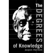 The Degrees of Knowledge by Jacques Maritain
