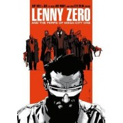 Lenny Zero and the Perps of Mega-City One by Andy Diggle