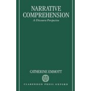 Narrative Comprehension by Lecturer in the Department of English Language Catherine Emmott