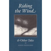 Riding the Wind and Other Tales by Hoggard
