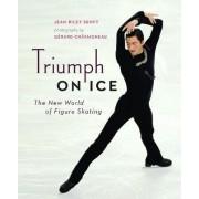 Triumph on Ice by Jean Riley Senft
