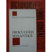 Dificultati Semantice Paronime Si Grupuri Lexicale Cu Aspect Paronimic - Silviu Constantinescu