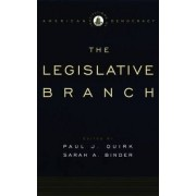 The Legislative Branch by Paul J. Quirk