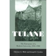 Tulane by Clarence L. Mohr