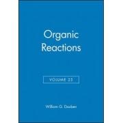 Organic Reactions: v. 25 by William G. Dauben