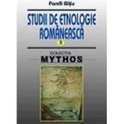 Studii de etnologie romaneasca vol.2 - Pamfil Biltiu