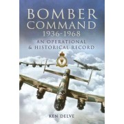 Bomber Command 1939-1945 by Ken Delve