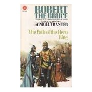 Robert the bruce Book Two : The path of the hero king - Nigel Tranter - Livre