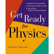 Get Ready for Physics by Edward Adelson