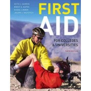 First Aid for Colleges and Universities by Keith J. Karren