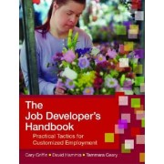 The Job Developer's Handbook by Cary Griffin
