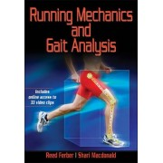 Running Mechanics and Gait Analysis by Reed Ferber
