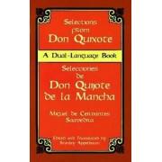 Don Quixote: Selections by Miguel de Cervantes Saavedra